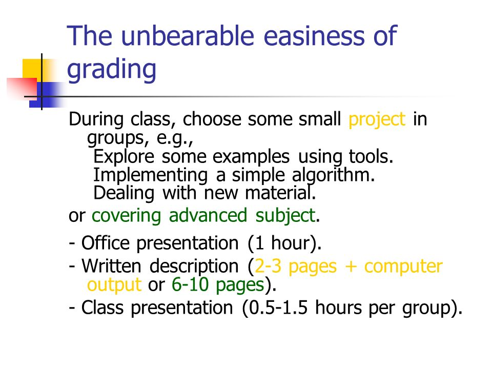 The unbearable easiness of grading