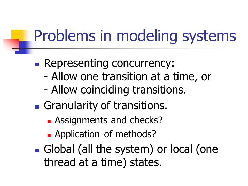 Problems in modeling systems