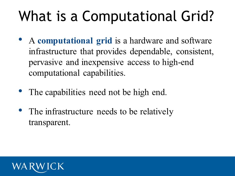 What is a Computational Grid
