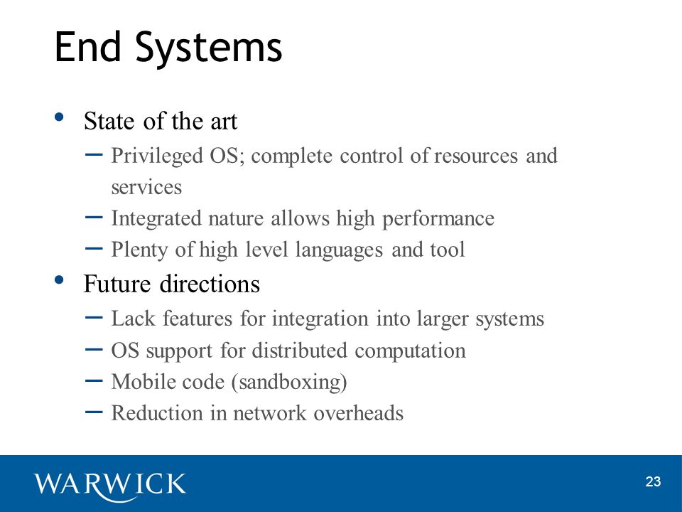 End Systems State of the art Future directions