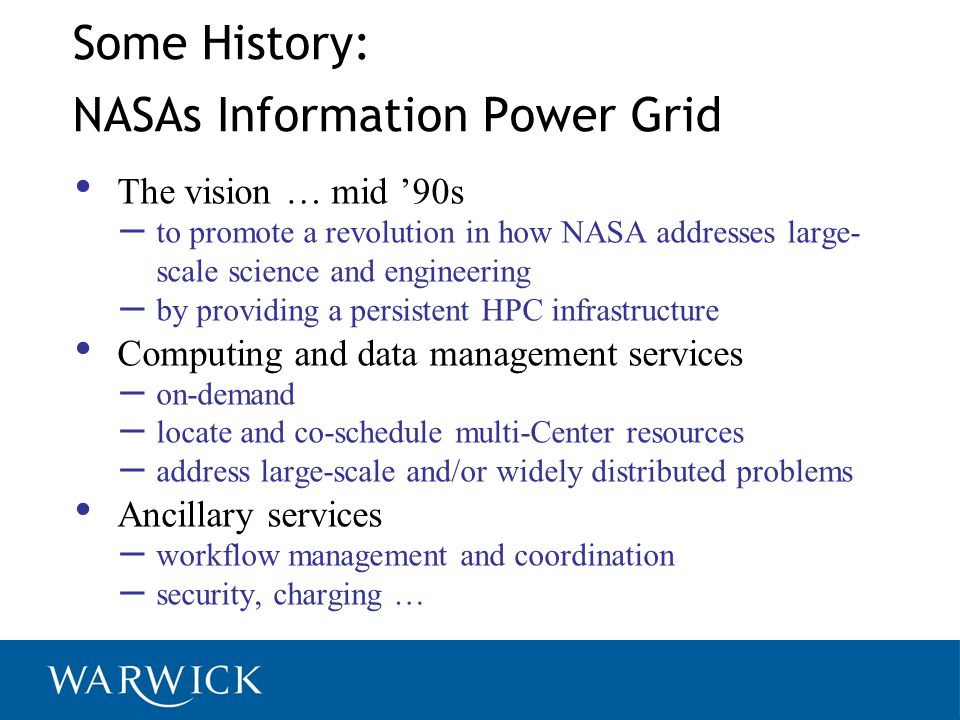 Some History: NASAs Information Power Grid