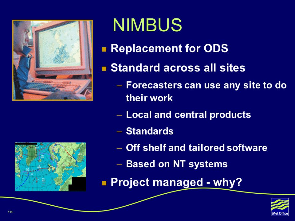NIMBUS Replacement for ODS Standard across all sites