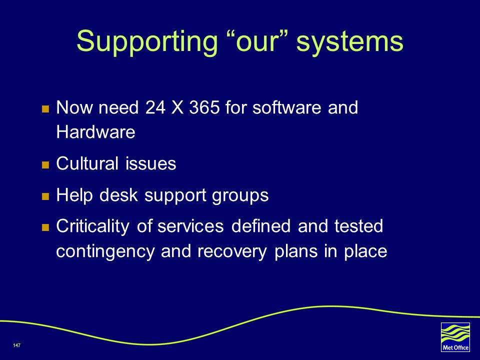 Supporting our systems