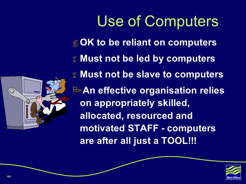 Use of Computers OK to be reliant on computers