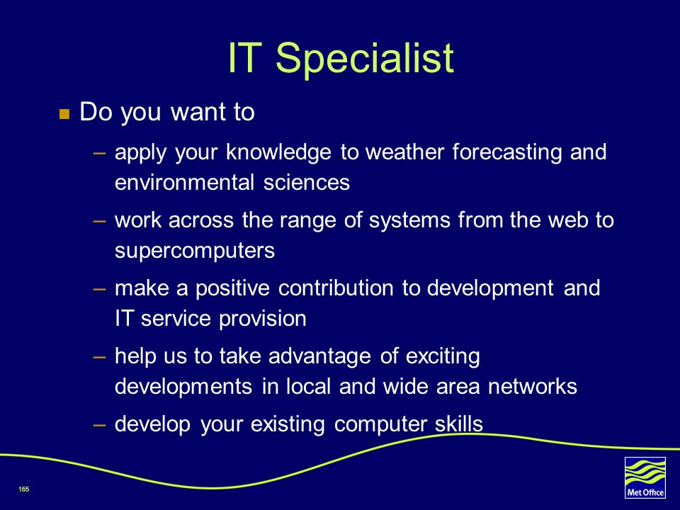 IT Specialist Do you want to