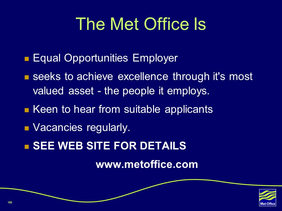 The Met Office Is Equal Opportunities Employer