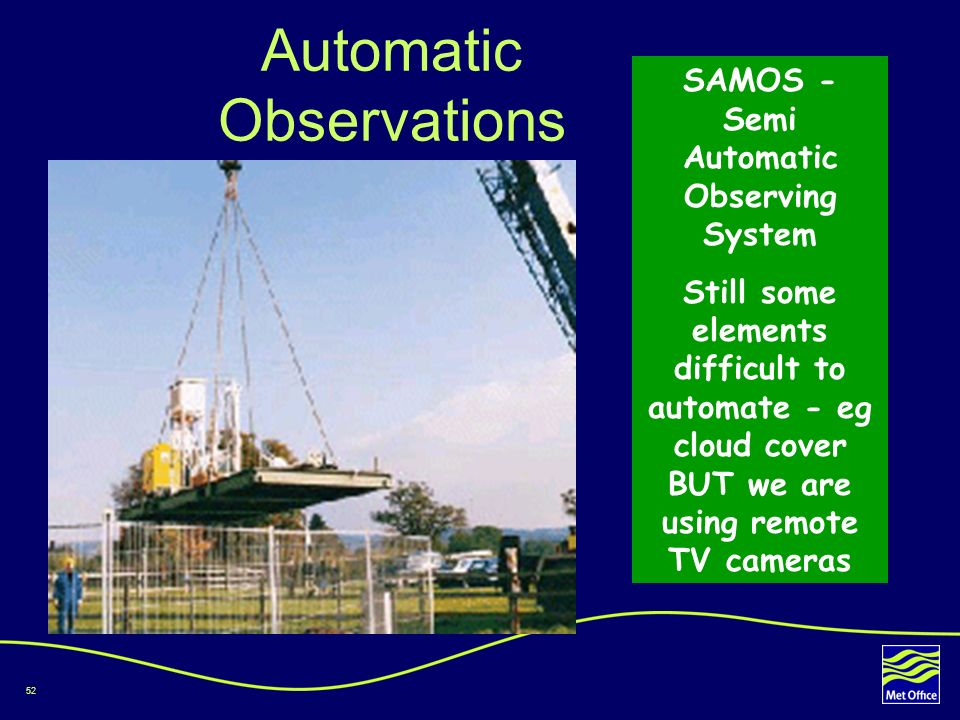 Automatic Observations