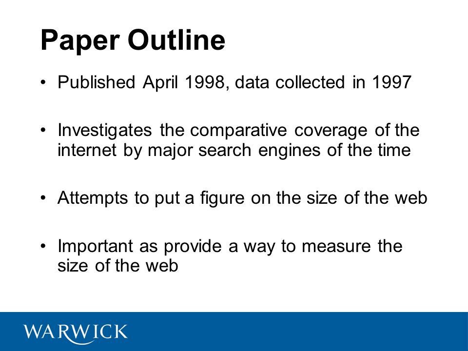 Paper Outline Published April 1998, data collected in 1997