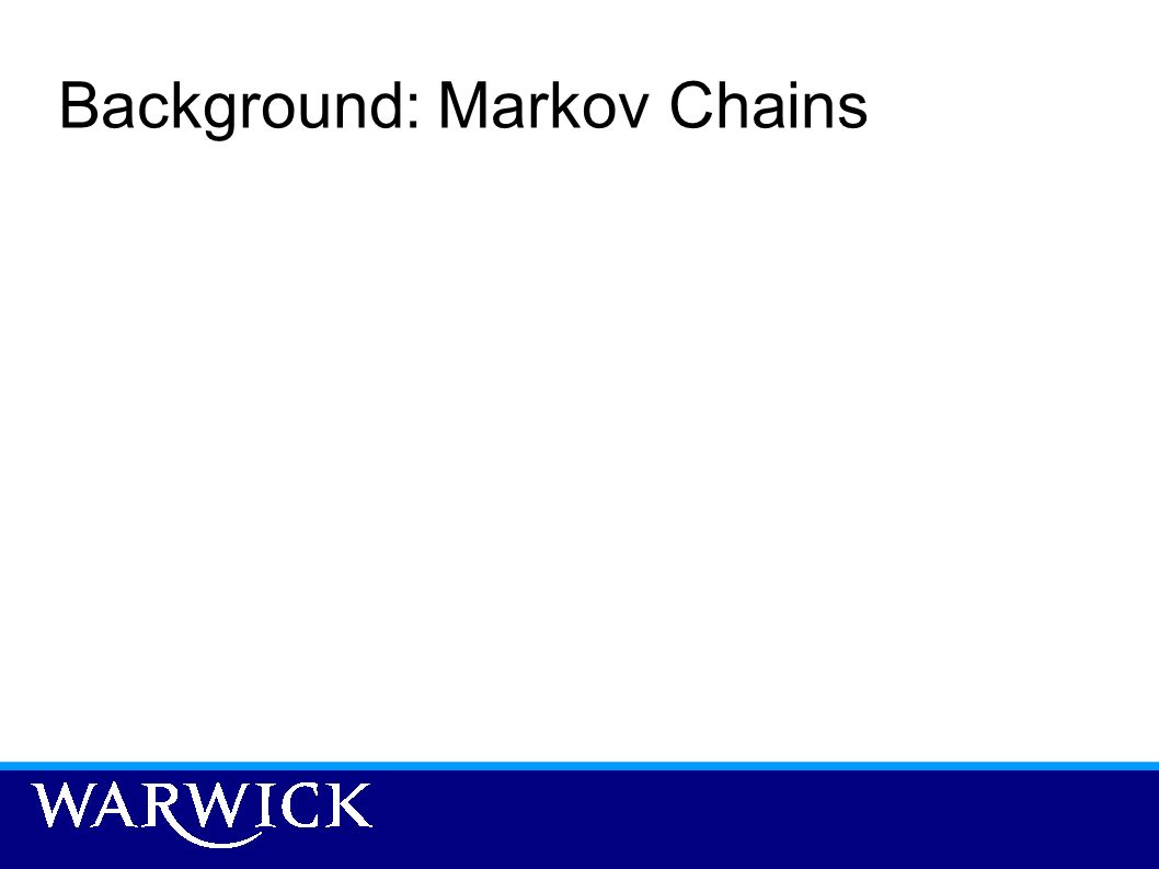 Background: Markov Chains