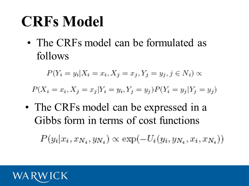 CRFs Model The CRFs model can be formulated as follows