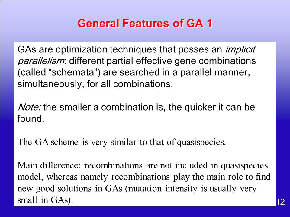 General Features of GA 1