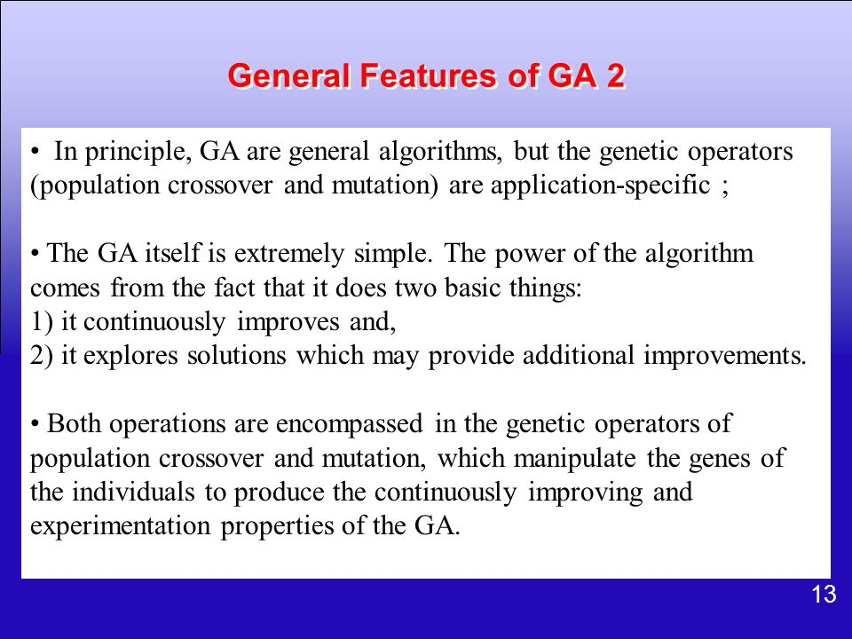 General Features of GA 2