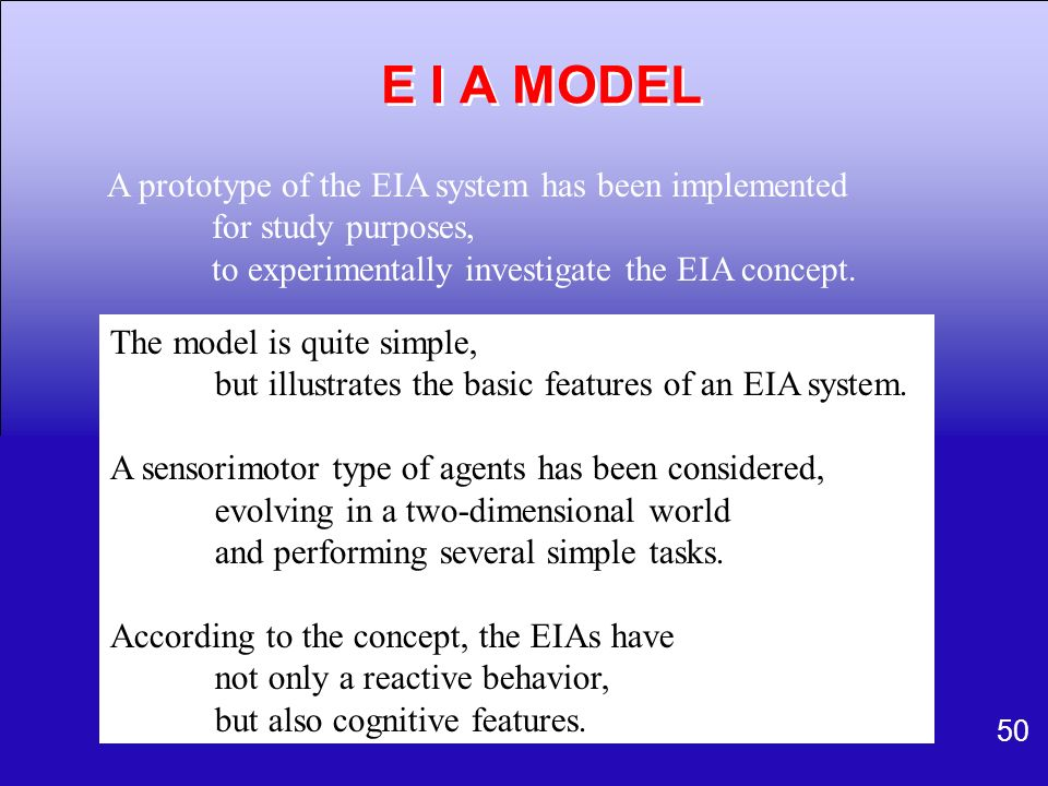 E I A MODEL A prototype of the EIA system has been implemented