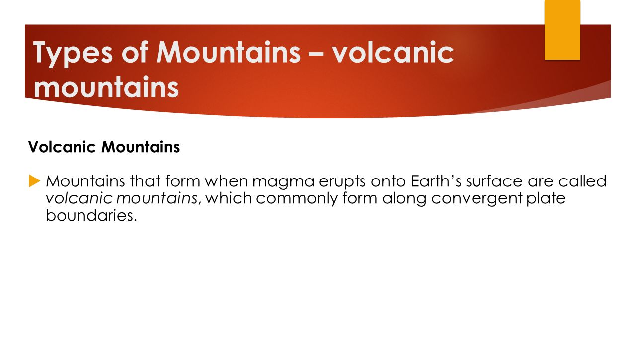 Types of Mountains – volcanic mountains