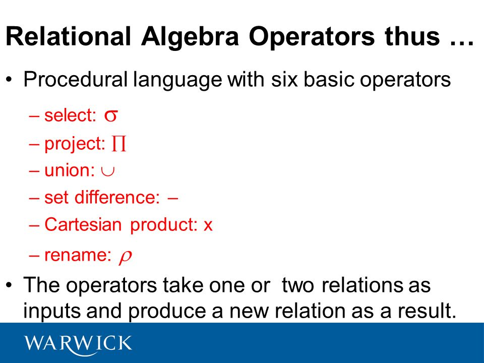 Relational Algebra Operators thus …