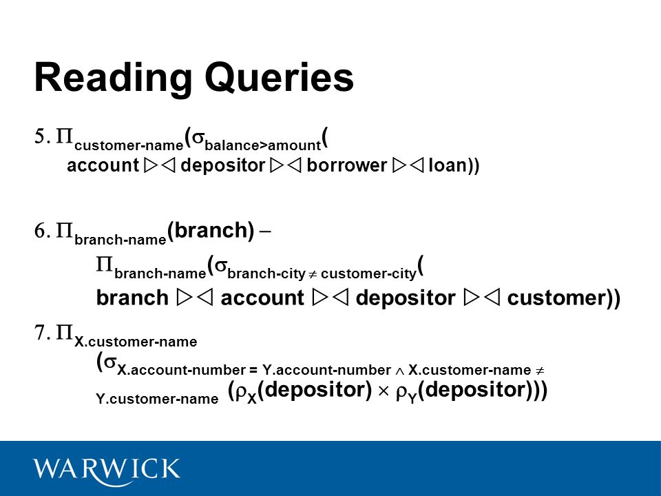 Reading Queries 5. customer-name(balance>amount(
