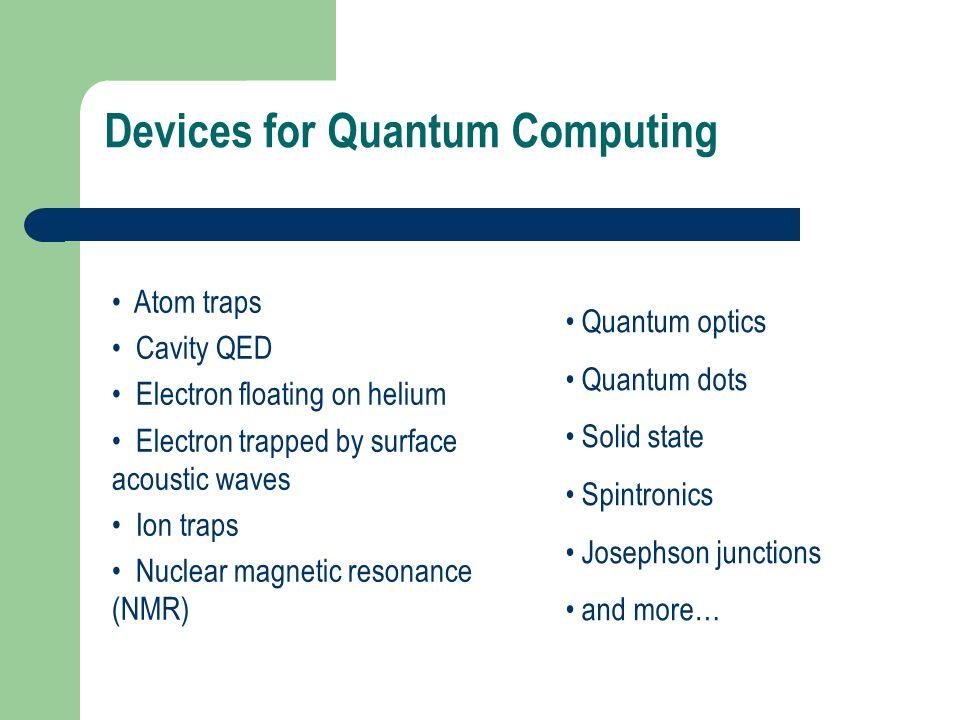 Devices for Quantum Computing