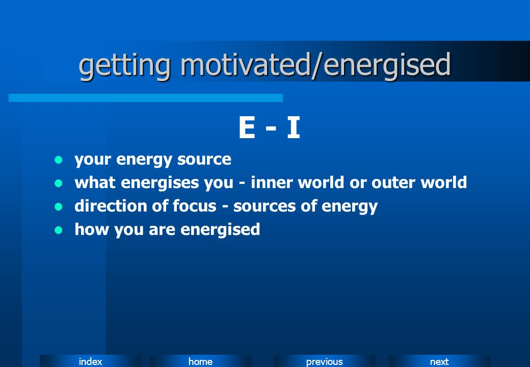 getting motivated/energised