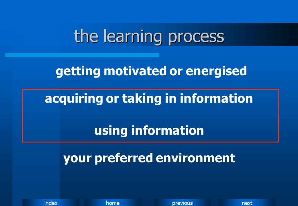 the learning process getting motivated or energised