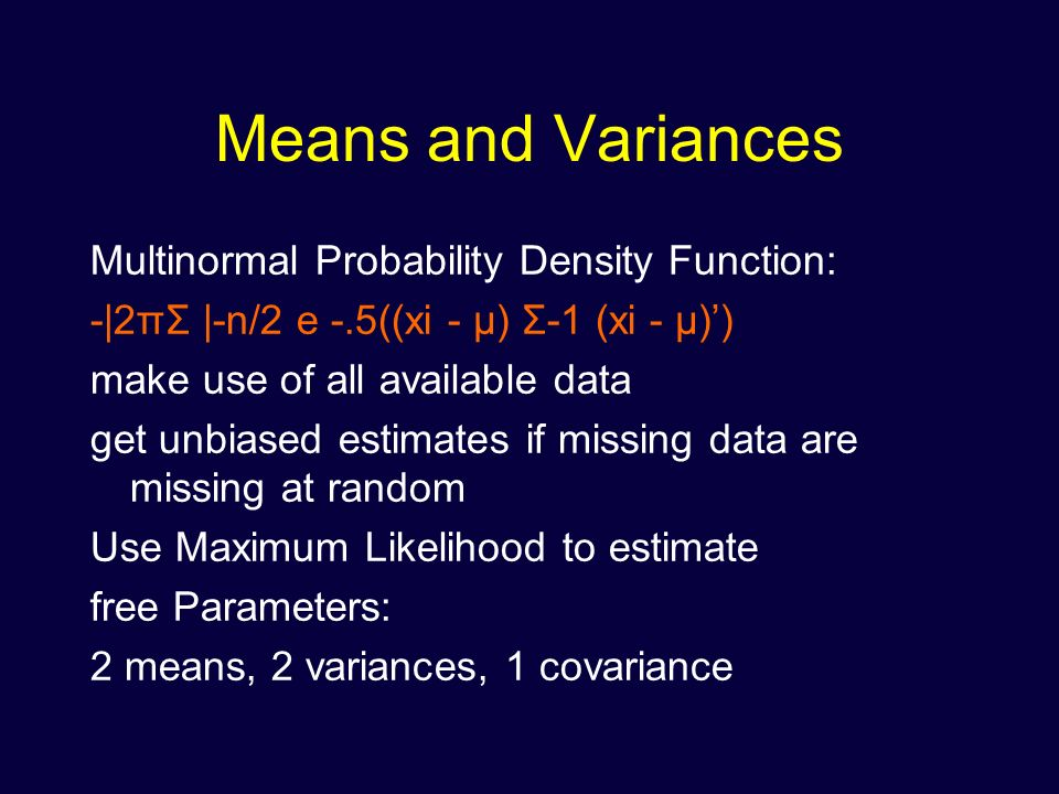 Means and Variances Multinormal Probability Density Function: