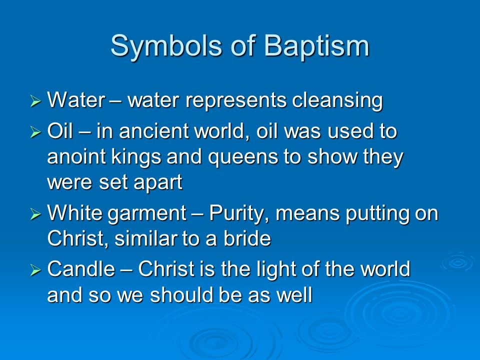 Process And Symbolism Of Baptism Essay Writing Service
