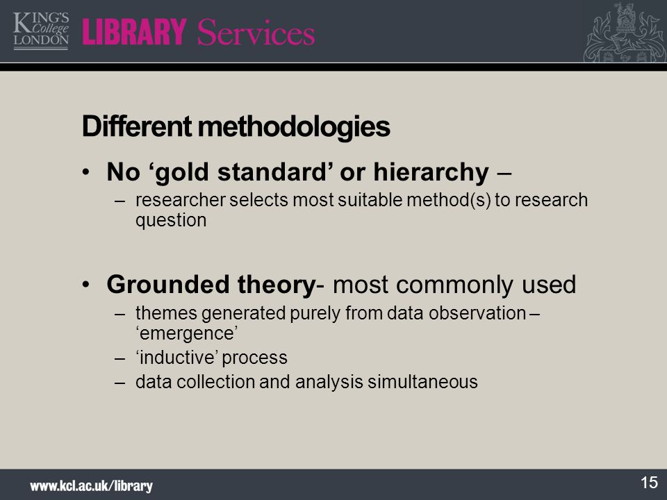 Different methodologies