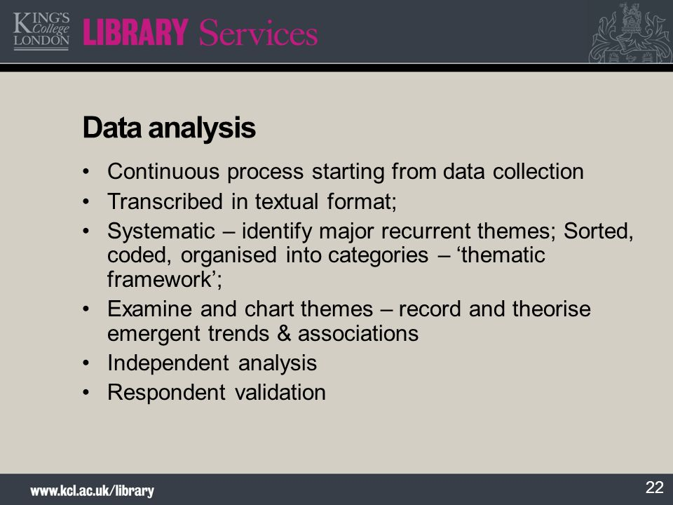 Data analysis Continuous process starting from data collection