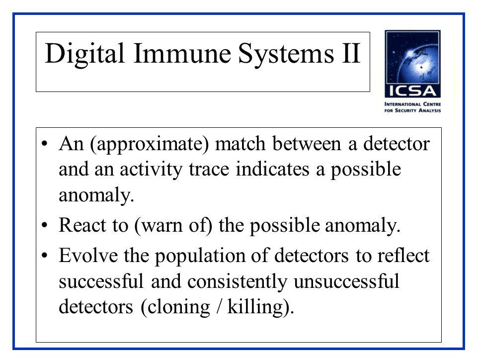 Digital Immune Systems II