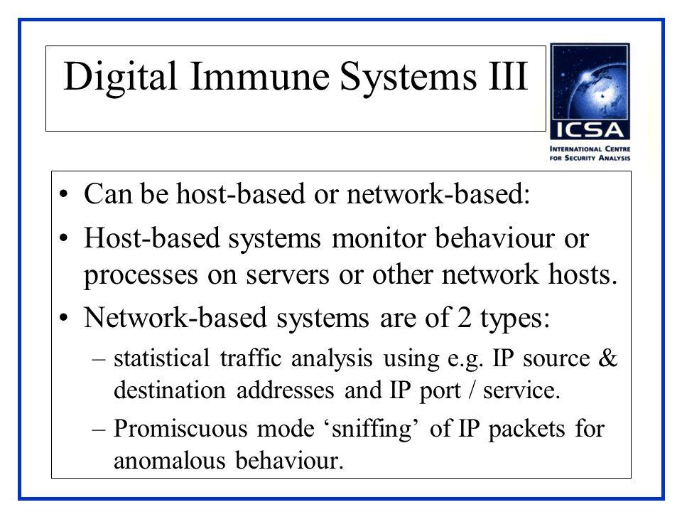Digital Immune Systems III