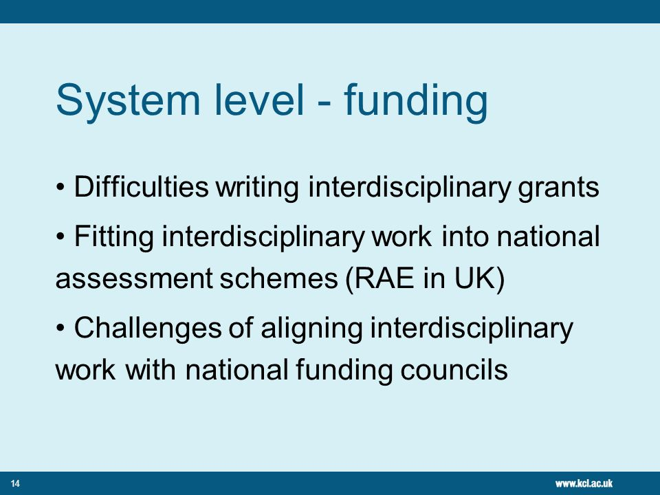 System level - funding Difficulties writing interdisciplinary grants