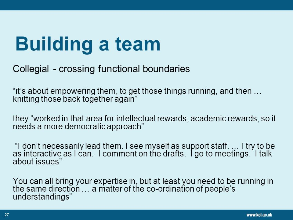 Building a team Collegial - crossing functional boundaries