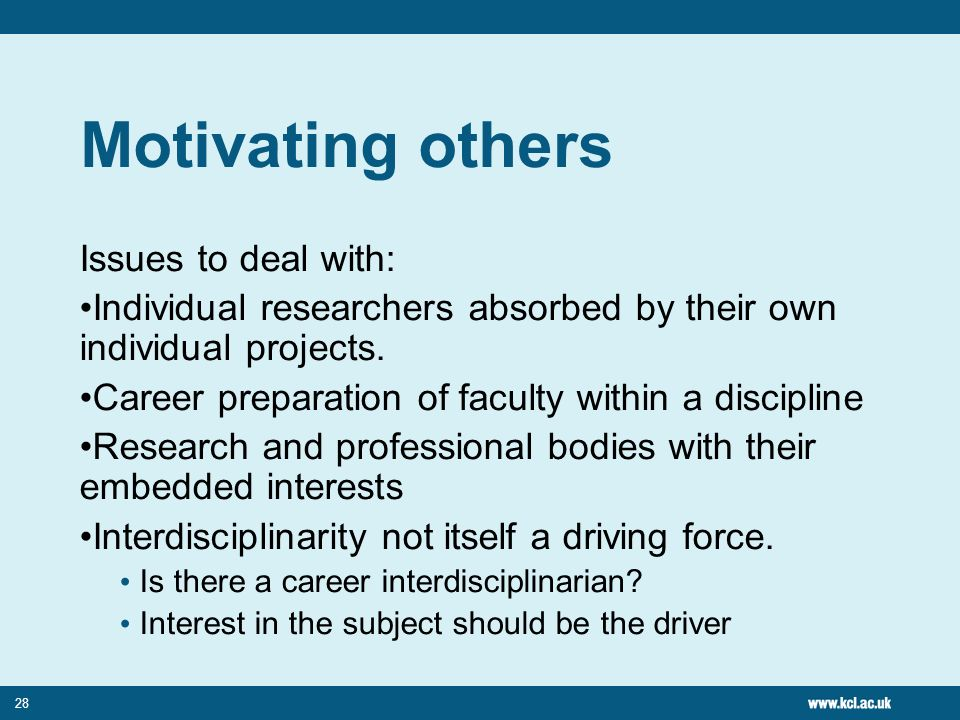 Motivating others Issues to deal with: