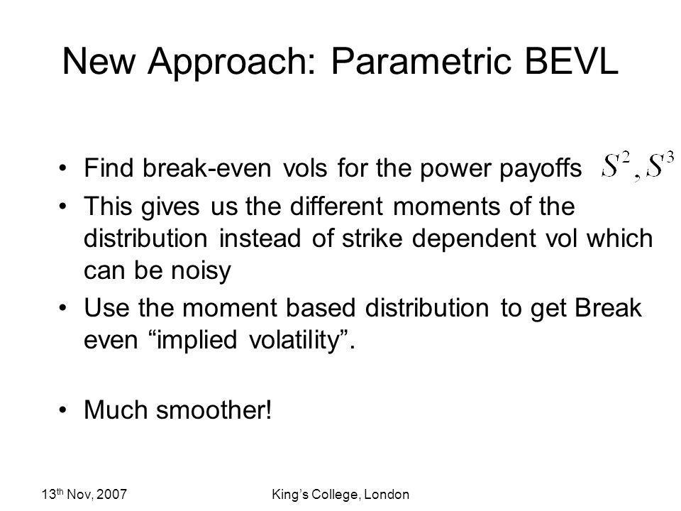 New Approach: Parametric BEVL