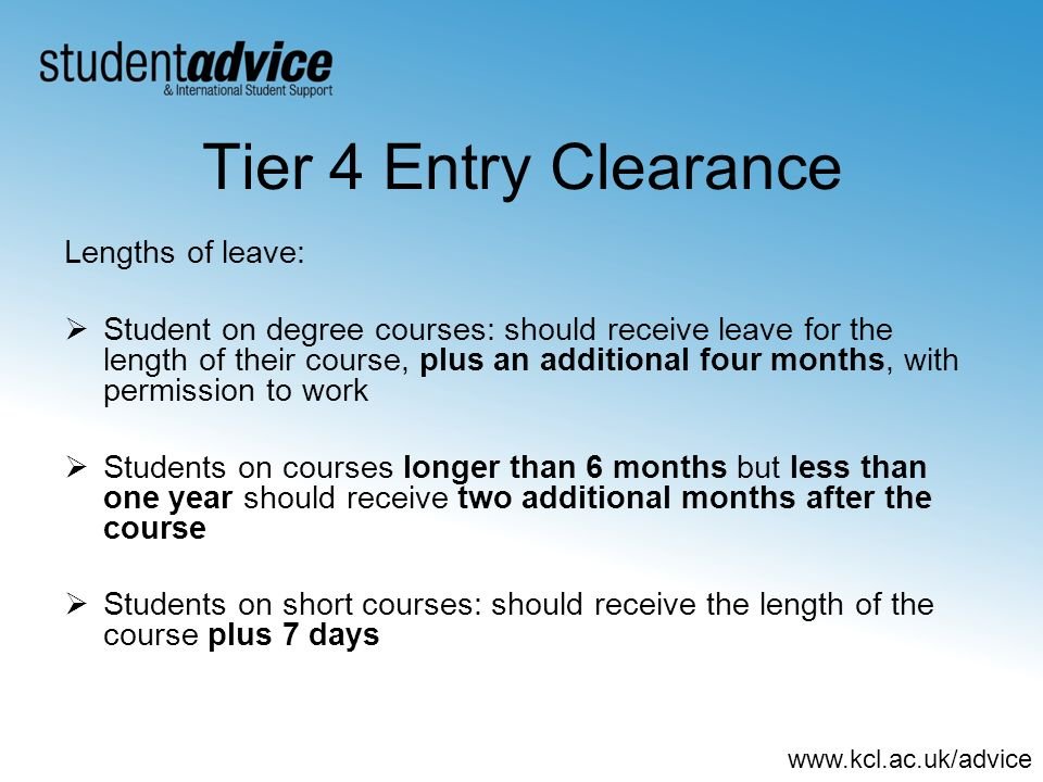 Tier 4 Entry Clearance Lengths of leave: