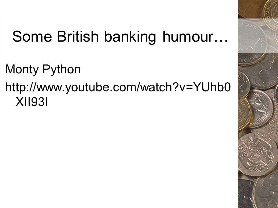 Some British banking humour…