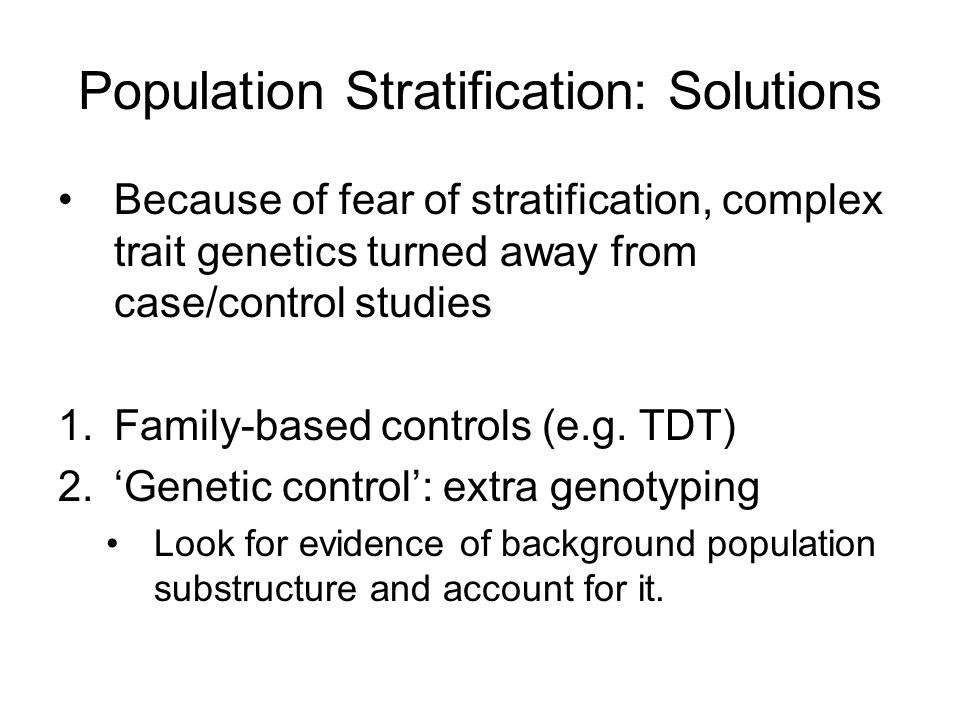 Population Stratification: Solutions