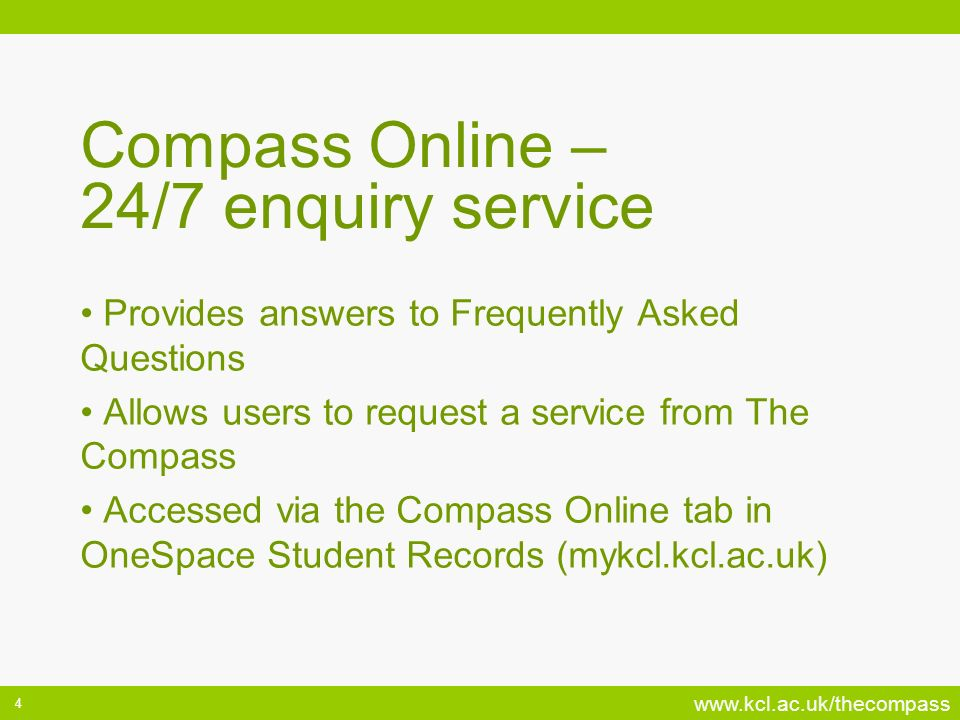 Compass Online – 24/7 enquiry service