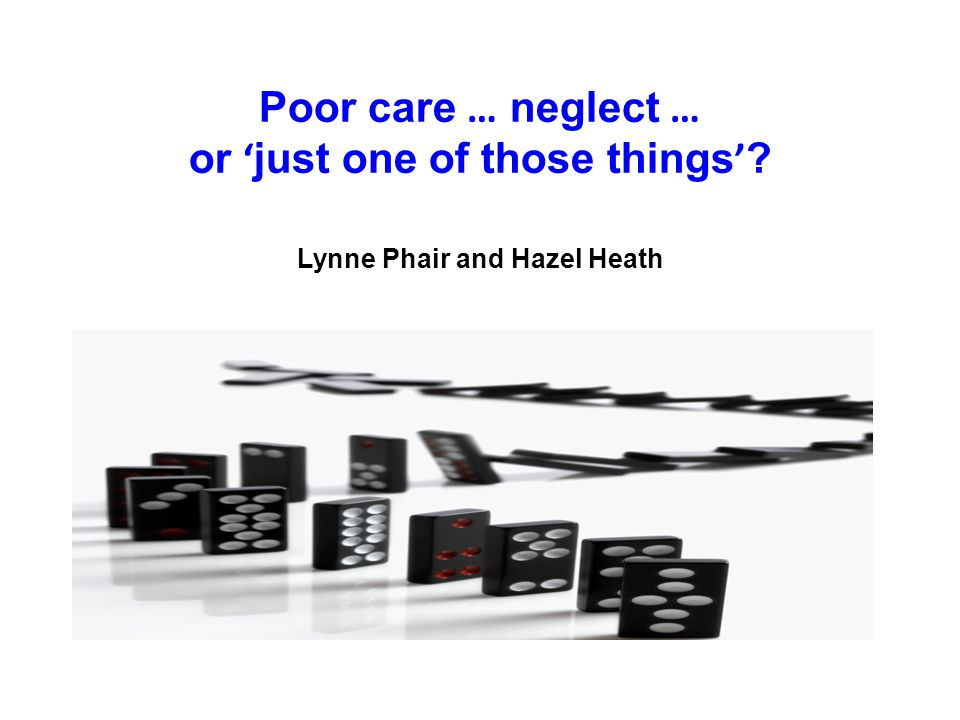 Poor care … neglect … or 'just one of those things'