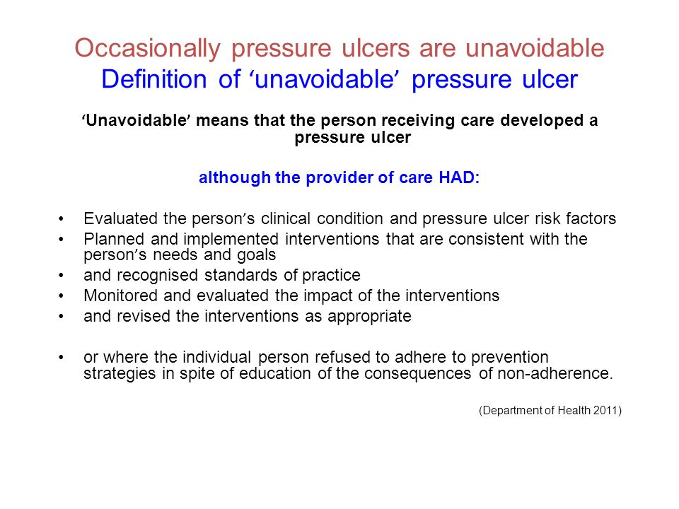 although the provider of care HAD: