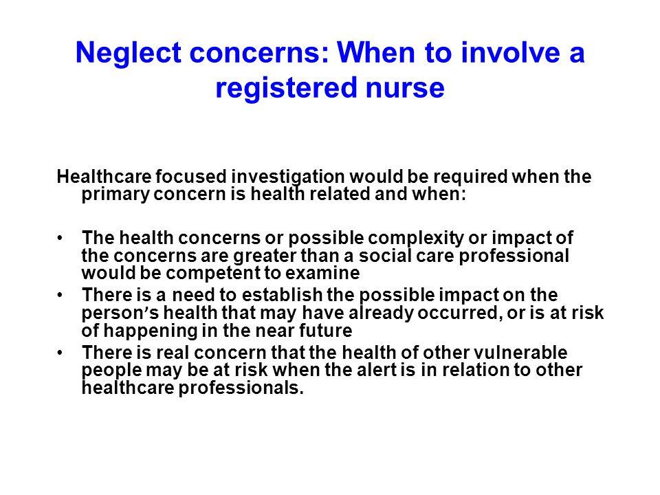 Neglect concerns: When to involve a registered nurse