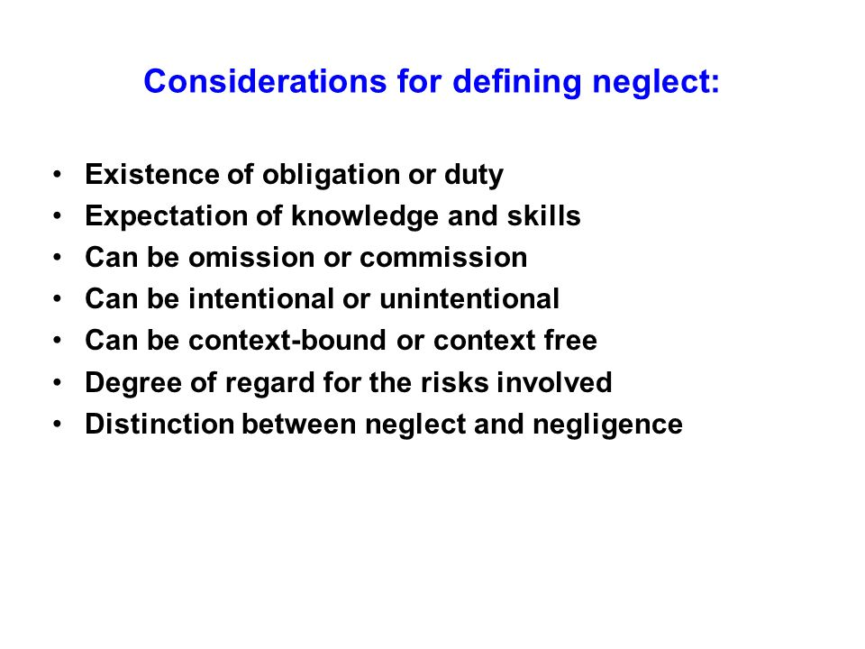 Considerations for defining neglect: