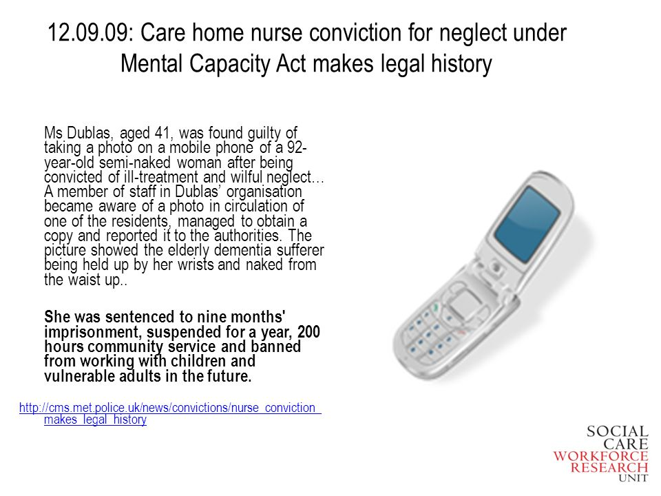 12.09.09: Care home nurse conviction for neglect under Mental Capacity Act makes legal history