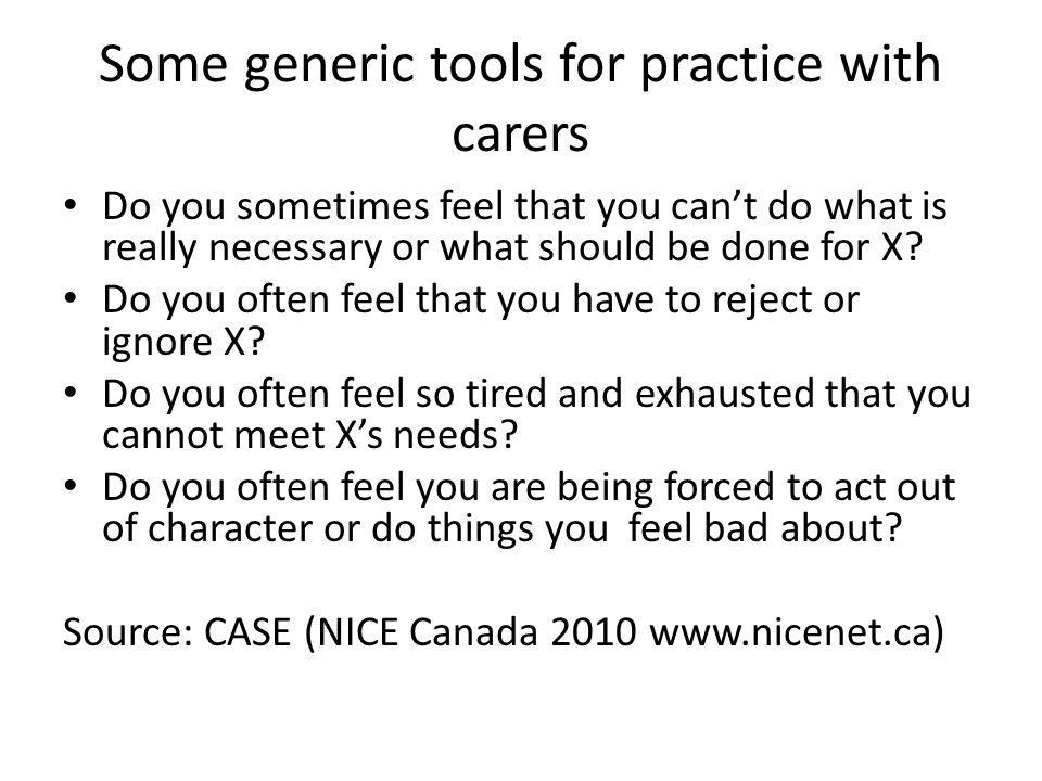 Some generic tools for practice with carers