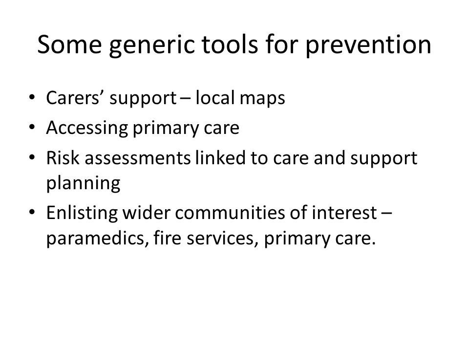 Some generic tools for prevention