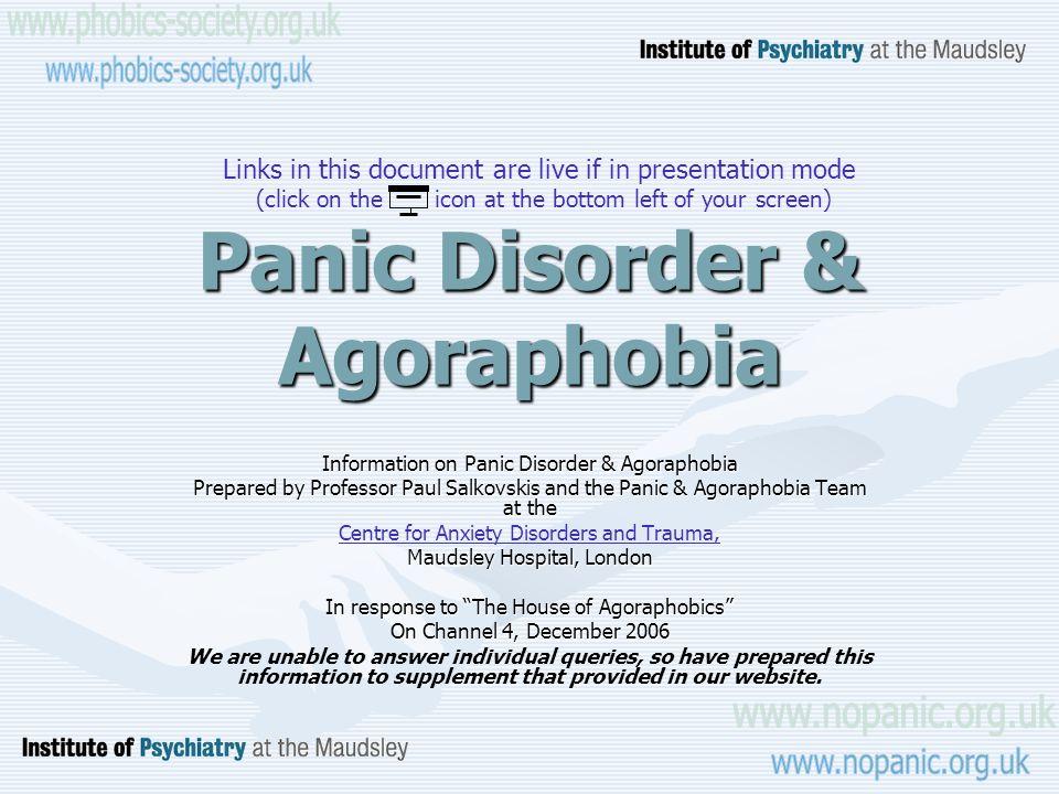 Panic Disorder & Agoraphobia