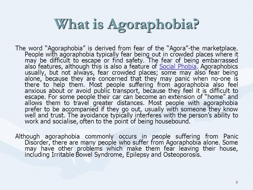 What is Agoraphobia