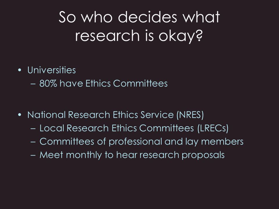 So who decides what research is okay