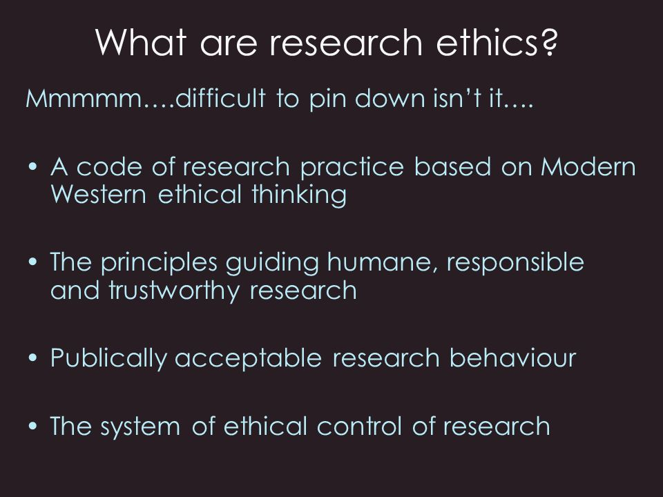 What are research ethics