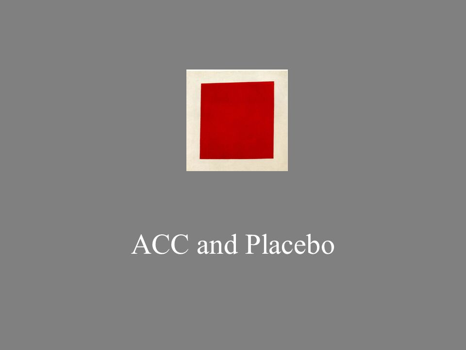 ACC and Placebo
