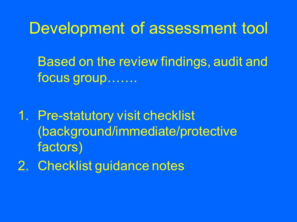 Development of assessment tool
